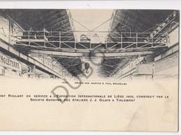 TIENEN- S.A. Des Ateliers De Constructions J.J. Gilain à Tirlemont-Pont Roulant En Service à L'Expo De Liège 1905 (C490) - Tienen