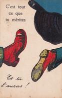 """Illustrateur : à Identifier : HUMOUR : C'est Tout Ce Que Tu Mérites - """" Mon Pied Au Cul """" : édit. G. A. Nantes : N° M - 1900-1949"""