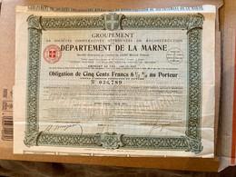 GROUPEMENT  DÉPARTEMENT  De  La  MARNE -------Obligation  De  500 Frs  6 1/2% - Unclassified