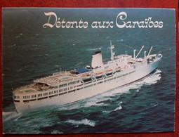 Detente Aux Caraïbes,  Bateau PAQUEBOT Ship , TB - Steamers