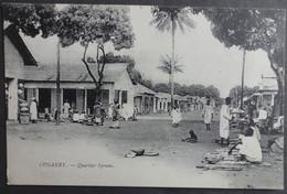 CPA GUINEE - CONAKRY - Quartier Syriens - Réf. O 76 - Frans Guinee