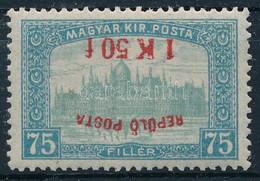 ** 1918 Repülő Posta 1K 50f/75f Fordított Felülnyomással, Garancia Nélkül (250.000) - Non Classificati