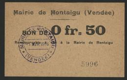 MAIRIE DE MONTAIGU VENDEE Bon De 50 Ct Avec Cachet De La Municipalité Du 1/4/1916. - Bons & Nécessité