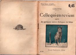 Celle Qui En Revient Par Colette - Coll. Une Heure D'oubli... N°60 - 1901-1940