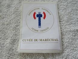 Etiquette De Vin Cuvée Du Maréchal - Association Nationale Pétain - Verdun - Documenti