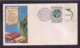 Guatemala FDC Tricentenaire De La Fondation De L'université Du Guatemala 1978 - Guatemala
