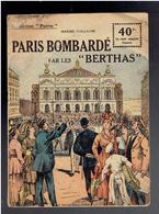 PARIS BOMBARDE PAR LES BERTHAS 1918 MAXIME VUILLAUME COLLECTION PATRIE GUERRE 1914 1918 WWI BERTHA BOMBARDEMENT - War 1914-18