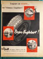 Ancienne Pub Pneu Englebert Volumax,usines à Clairoix Lès Compiègne Oise,champion Du Monde En 1956 - Publicités