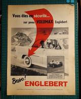 Ancienne Pub Pneu Englebert Volumax ,usines à Clairoix Lès Compiègne Oise,champion Du Monde 1956 - Publicités