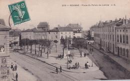 """ROANNE """" Place Du Palais De Justice """"        N°10461 - Roanne"""