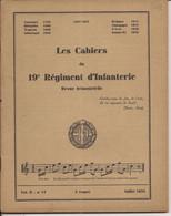 LES CAHIERS DU 19è REGIMENT D'INFANTERIE VOL II N°17 JUILLET 1934 - Francese