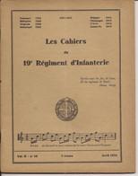 LES CAHIERS DU 19è REGIMENT D'INFANTERIE VOL II N°16 AVRIL 1934 - Francese