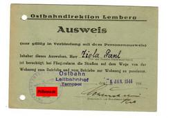GG Ostbahn: Ausweis Bei Fliegeralarm Weg Bahnof Tarnopol - Wohnung 1944/Lemberg - Occupation 1938-45