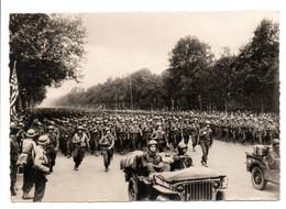 - CPSM MILITAIRES - LIBÉRATION DE PARIS - L'Infanterie Américaine Défile Aux Cahmps-Elysées - Photo CAP N° 12 - - Characters