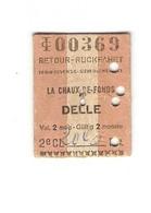 Ticket De Train La Chaux De Fonds (canton De Neuchâtel, Suisse) - Delle (Territoire De Belfort), 1959, 2e Classe - Europa