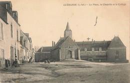 GUERANDE : LA PLACE LA CHAPELLE ET LE COLLEGE - Guérande