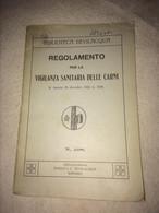 REGOLAMENTO SULLA VIGILANZA SANITARIA DELLE CARNI Decreto 20 Dicembre 1928 N 3298 - Old Books