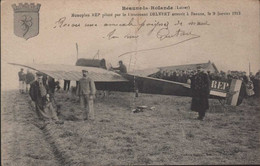 BEAUME La ROLANDE Monoplan REP Piloté Par Delvert Atterrit à Beaume Le 9 Janvier 1913 Rare - Beaune-la-Rolande
