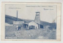Oire REGNY Compagnie Générale Des Mines D'anthracite Du Roannais Puits Chanselle - Altri Comuni