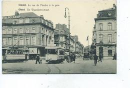 Gent Gand  La Rue De Flandre à La Gare ( Tram ) De Vlaanderen Straat - Gent
