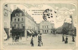 JURA  LONS LE SAUNIER  Place De La Liberté  Rue Du Jura - Lons Le Saunier