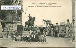 CPA -REIMS - BOMARDEMENTS 1914/18 - STATUE DE JEANNE D'ARC (IMPECCABLE) - Reims
