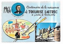 Albi 1964 Centenaire De La Naissance De Toulouse Lautrec Le Peintre De Montmartre - Albi