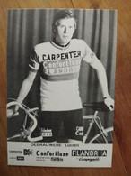 Cyclisme - Carte Publicitaire CONFORTLUXE CARPENTER FLANDRIA 1974 : DEBRAUWERE - Cycling