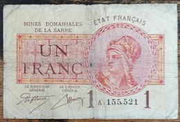 Billet De 1 Franc MINES DOMANIALES DE LA SARRE état Français A 155521 - 1947 Sarre