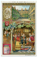 Anvers Au Moyen-Âge.le Délégué De Philippe II Délivre à Christophe Plantin Son Titre D'imprimeur De La Cour. - Liebig