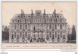 Cpa   Réf-JP-Q-646  (   La Grande Guerre De 1914-18 )  Le Château De Souvilly Prés De Breteuil Dans L' Eure - Autres Communes