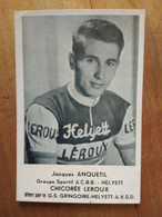 Cyclisme - Carte Publicitaire HELYETT LEROUX GRINGOIRE : Jacques ANQUETIL - Cycling