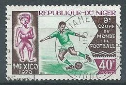 Niger YT N°233 Coupe Du Monde De Football 1970 Mexico Oblitéré ° - Níger (1960-...)