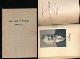 1862-1935 -  Zur Erinnerung An Herrn Georg Stadler - Other