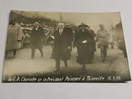 La G. D. Charlotte Et Le Président Poincaré à Thionville 1920 - Altri