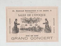 Salle De L'Epoque Grand Concert Tous Les Soirs Boulevard Beaumarchais Rue Amelot Paris 1879 - Reclame