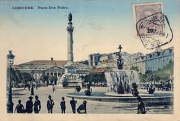 1908 PORTUGAL , TARJETA POSTAL CIRCULADA , LISBOA - PLAZA DE DON PEDRO - Covers & Documents