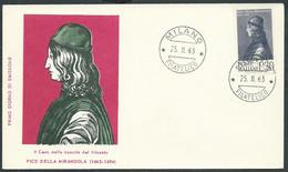 1963 ITALIA FDC MILVIO PICO DELLA MIRANDOLA NO TIMBRO ARRIVO - H4 - FDC