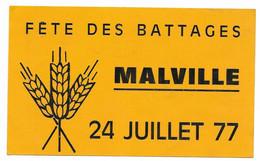 AUTOCOLLANT STICKER FÊTE DES BATTAGES - MALVILLE - 24 JUILLET 1977 - AGRICULTURE - Stickers