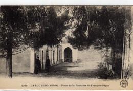 La Louvesc Place De La Fontaine St Francois Regis - La Louvesc