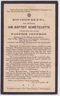 Doodsprentje Jan-Baptist Schietecatte. °St. Maria-Oudenhove, +St. Maria-Oudenhove. Echtgen. Vekeman. - Esquela