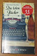 Livre Die Toten Bücher Michael Kurfer Editions Universo 2012 - Other
