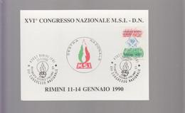202146 Rimini Italia Partiti Politici 1990 Rimini Forli MSI Movimento Sociale Italiano Congresso Nazionale - Autres