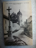 Carte Postale Bucey Les Gy (70) Le Calvaire Et Rue De L'Eglise ( Petit Format Noir Et Blanc Oblitérée 1934 ) - Otros Municipios