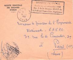 Devant D'env En Franchise Recette Principale Des Douanes D'Oran 14/3/1961 Pour Paris Griffe Spéciale Dispense De Timbre - Covers & Documents