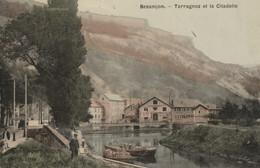 BESANCON - Tarragnoz Et La Citadelle. Edition Liard, Couleurs, Vernie. Circulée. TB état. - Besancon