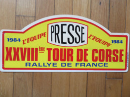 Plaque De Rallye Automobile 28ème Tour De Corse 1984 Presse - Plaques De Rallye