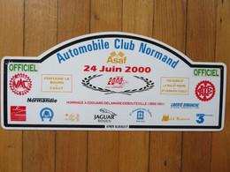 "Plaque De Rallye Automobile 24 Juin 2000 ""Officiel"" Automobile Club Normand 76 Cailly Fontaine Bourg Yquebeuf St Germain - Plaques De Rallye"