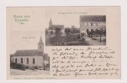 Eyweiler   Eywiller   Gruss Aus Eyweiler   Kath Kirche - Evang Kirche Mit Schulhaus   Verlag C Kraemer Saarunion - Other Municipalities