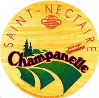 G F 645 /  ETIQUETTE DE FROMAGE    SAINT  NECTAIRE  CHAMPANELLE  FROMAGERIE MONIER CLERMONT FERRAND - Cheese